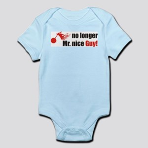 8978019f8c1e No More Mr Nice Guy Baby Clothes   Accessories - CafePress