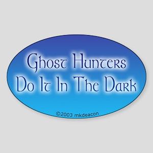 GH's Do It In The Dark Oval Sticker