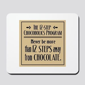 12-Step Chocolate Program Mousepad