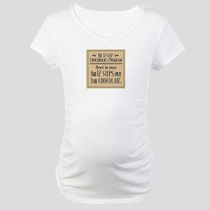 12-Step Chocolate Program Maternity T-Shirt