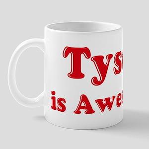 Tyson is Awesome Mug