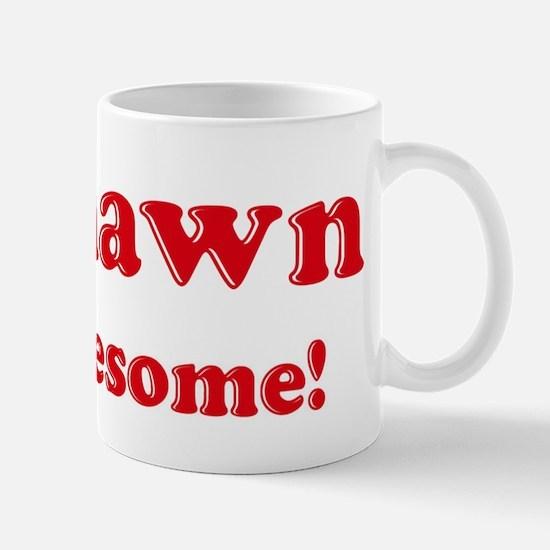 Tyshawn is Awesome Mug