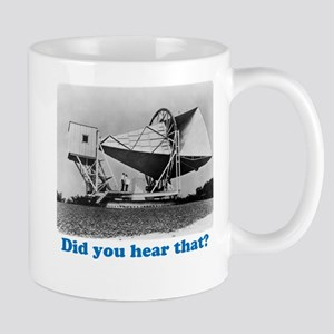 Did you hear that? Mug