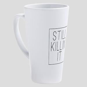 Still Killin' It 17 oz Latte Mug
