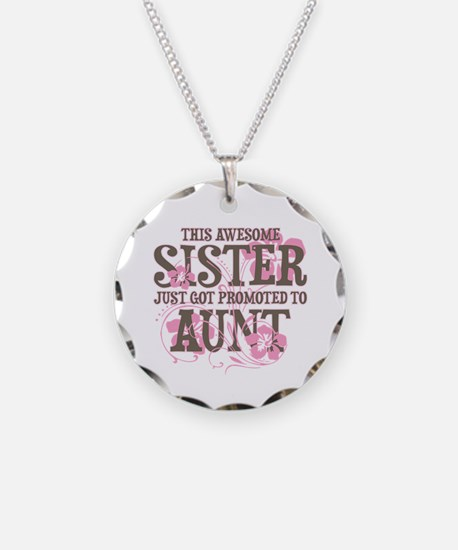 Promoted Aunt Necklace Circle Charm