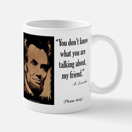 You Don't Know Mug