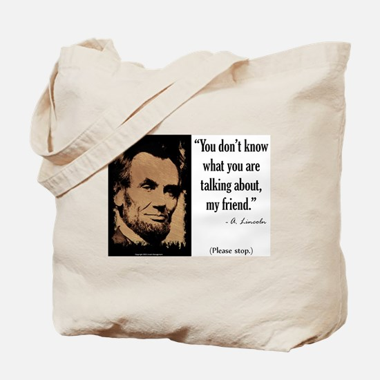 You Don't Know Tote Bag