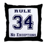 Rule 34 Collegiate Shirt - No exceptions Throw Pil