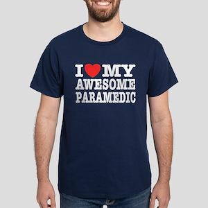 I Love My Awesome Paramedic Dark T-Shirt