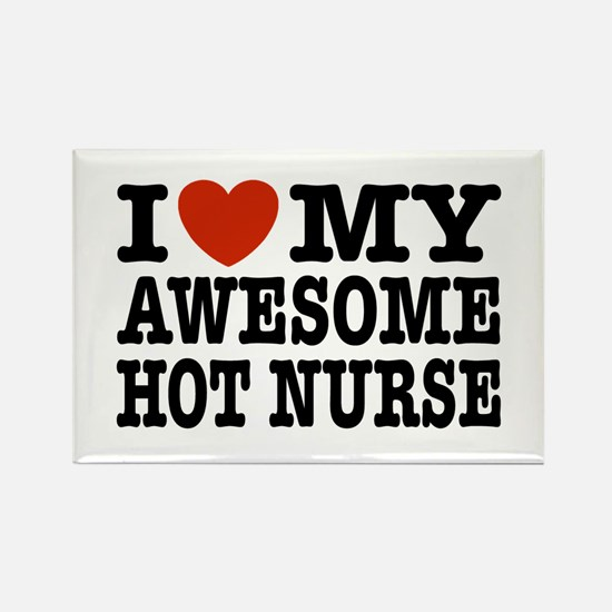 I Love My Awesome Hot Nurse Rectangle Magnet