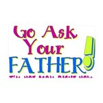 askyourfather.png 35x21 Wall Decal
