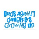 Dads Against Daughters Growing Up 35x21 Wall Decal
