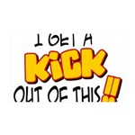 kick out of this 35x21 Wall Decal