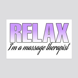 Relax... I'm a massage therapist 35x21 Wall Decal
