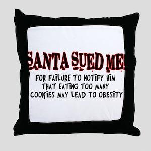 santa sued me Throw Pillow