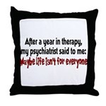 maybelife.png Throw Pillow