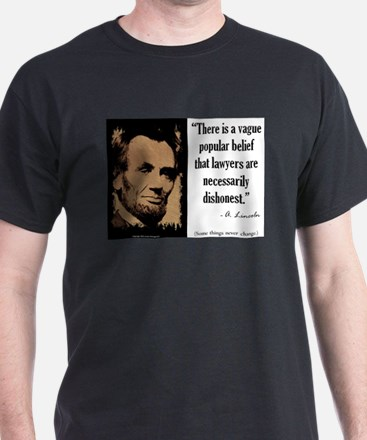 Lawyers are Necessarily Dishonest T-Shirt