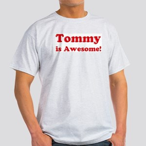 Tommy is Awesome Ash Grey T-Shirt