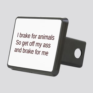 i brake get off my ass Hitch Cover