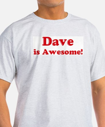 Dave is Awesome Ash Grey T-Shirt