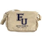 F U Collegiate Internet Messenger Bag