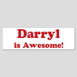 Darryl is Awesome Bumper Sticker
