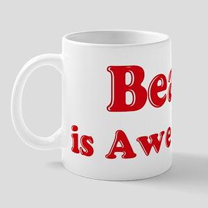 Beau is Awesome Mug