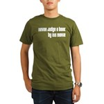 Never Judge A Book By Its Movie Organic Men's T-Sh
