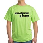 Never Judge A Book By Its Movie Green T-Shirt
