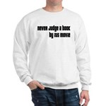 Never Judge A Book By Its Movie Sweatshirt