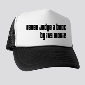 Never Judge A Book By Its Movie Trucker Hat
