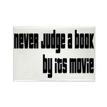 Never Judge A Book By Its Movie Rectangle Magnet (