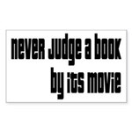 Never Judge A Book By Its Movie Sticker (Rectangle