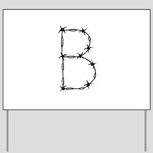 Barbed Wire Monogram B Yard Sign