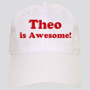 Theo is Awesome Cap
