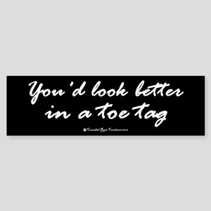 Toe Tag Bumper Sticker