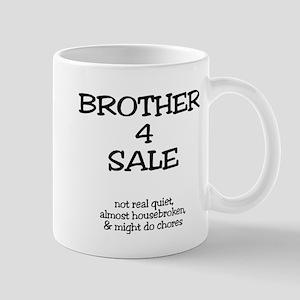 Brother 4 Sale Mug