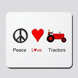 Peace Love Red Tractor Mousepad