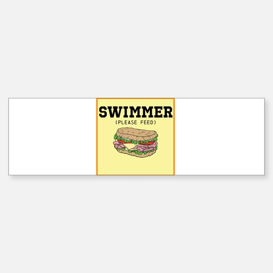 Swimmer Please Feed Bumper Bumper Bumper Sticker
