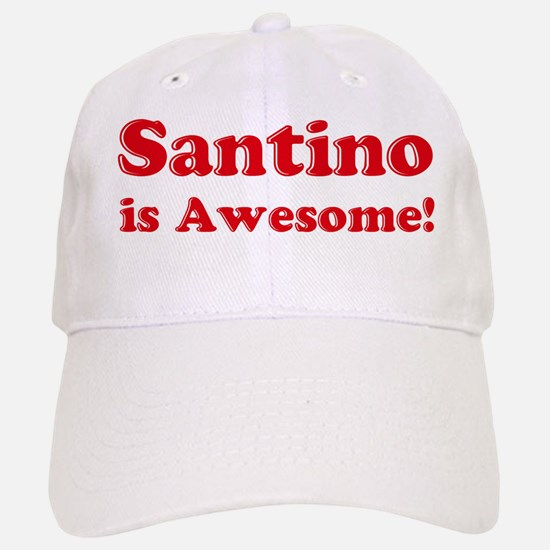 Santino is Awesome Baseball Baseball Cap