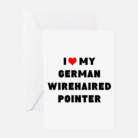 i luv my german wirehaired pointer Greeting Card