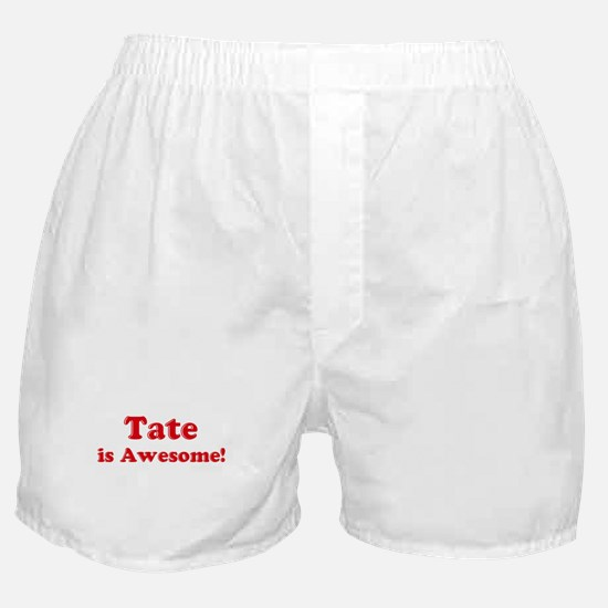 Tate is Awesome Boxer Shorts