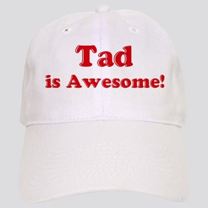Tad is Awesome Cap