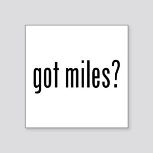 got miles? Sticker