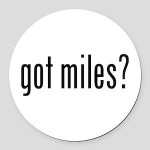got miles? Round Car Magnet