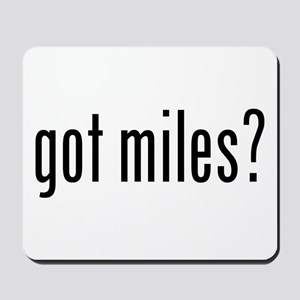 got miles? Mousepad