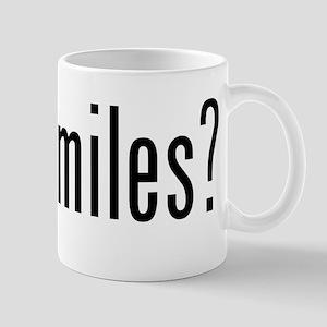 got miles? Mug