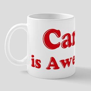 Carol is Awesome Mug