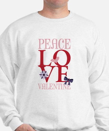 Peace Love Valentine Sweatshirt