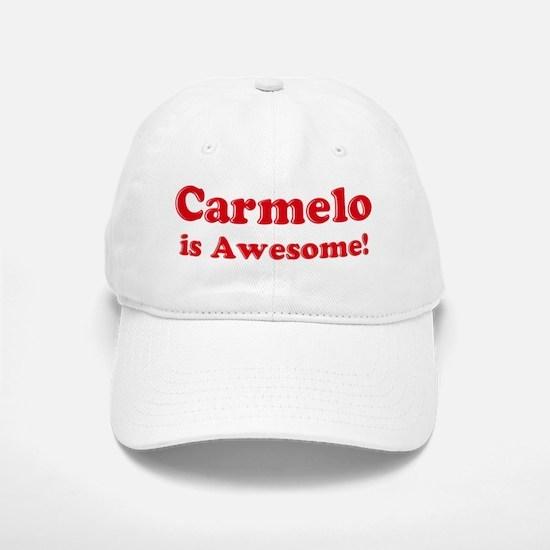 Carmelo is Awesome Baseball Baseball Cap